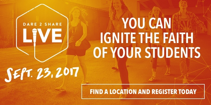Ignite the faith of your students at Dare 2 Share LIVE