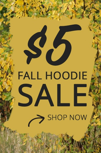 $5 hoodies for a limited time!
