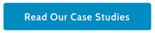 Read Customer Case Studies Button