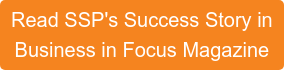 Read SSP's Success Story in Business in Focus Magazine
