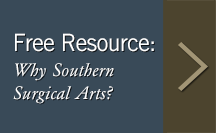 Why Southern Surgical Arts?