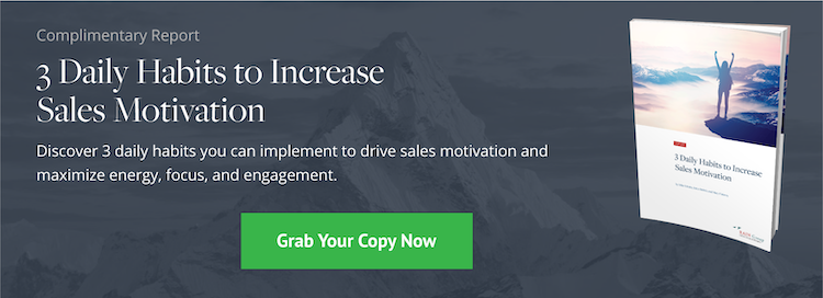 Download Now: 3 Daily Habits to Increase Sales Motivation
