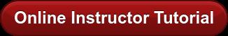 Online Instructor Tutorial