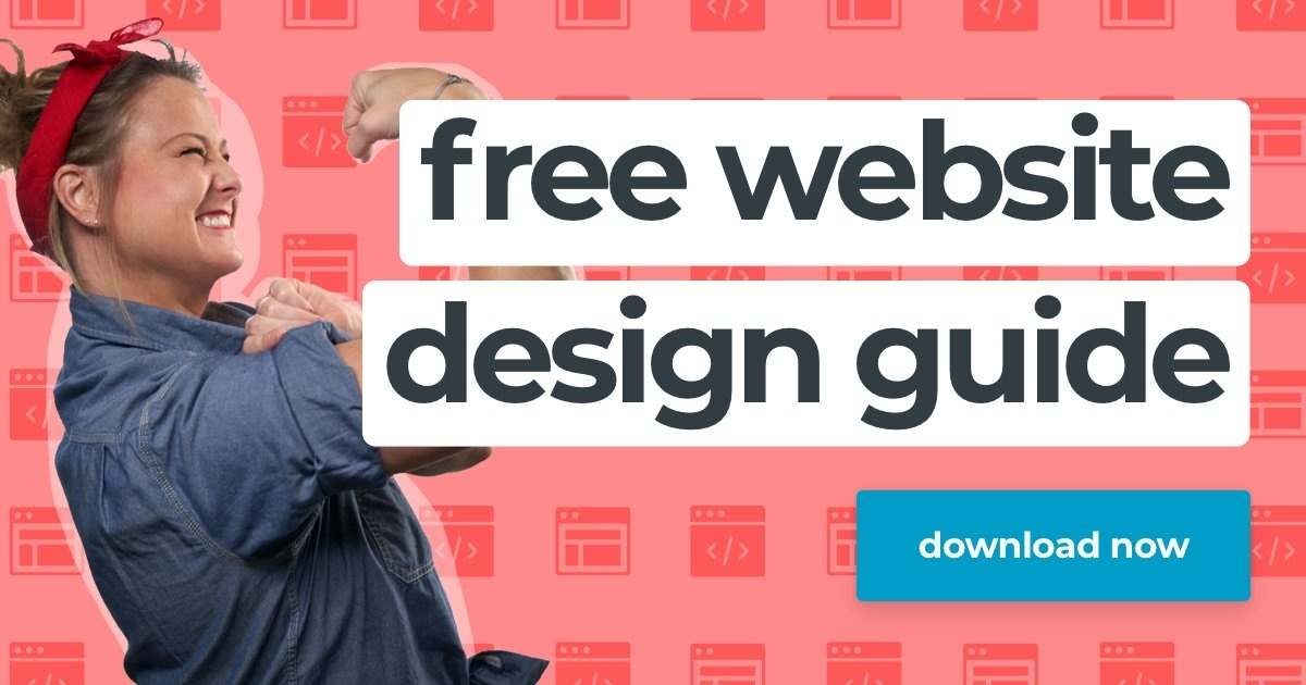 Don't go through your next redesign without downloading our free website design guide