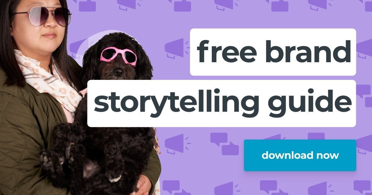 Love storytelling? Download our free guide on how brands can use storytelling in their marketing to connect with prospects and customers.