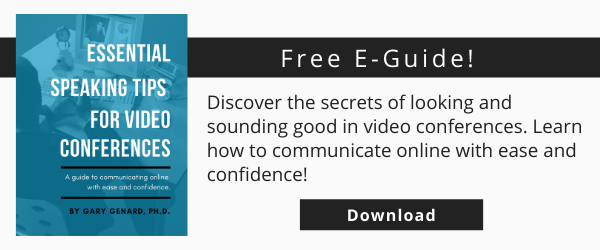 Dr. Gary Genard's free e-guide on virtual presence, Essential Speaking Tips for Video Conferences.