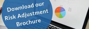 Download our Risk Adjustment Brochure