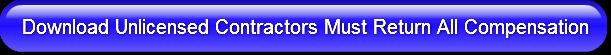 Download Unlicensed Contractors Must Ret