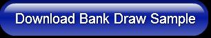 Download Bank Draw Sample