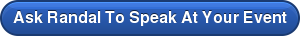 Ask Randal To Speak At Your Event