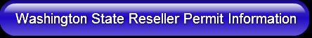 Washington State Reseller Permit Informa