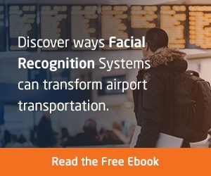 Free eBook on Facial Recognition Systems for Aviation and Airports