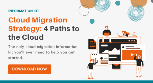 Cloud migration strategy: 4 paths to the cloud