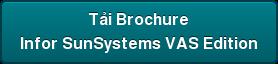 Tải Brochure Infor SunSystems VAS Edition