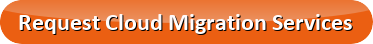 Request Cloud Migration Services
