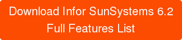 Download Infor SunSystems 6.2 Full Features List