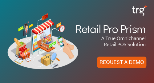 Request a Retail Pro Prism Demo