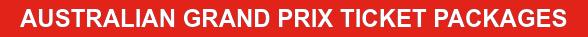 AUSTRALIAN GRAND PRIX TICKET PACKAGES