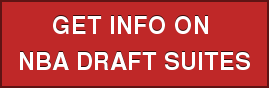 GET INFO ON  NBA DRAFT SUITES