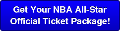 Get Your NBA All-Star  Official Ticket Package!