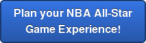 Plan your NBA All-Star Game Experience!