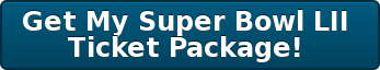 Get My Super Bowl LII  Ticket Package!