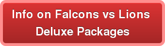 Info on Falcons vs Lions  Deluxe Packages
