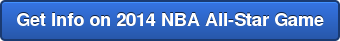 Get Info on 2014 NBA All-Star Game