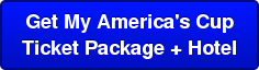 Get My America's Cup   Ticket Package+Hotel