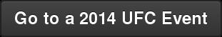 Go to a 2014 UFC Event