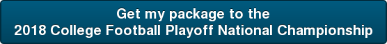 Get my package to the 2018 College Football Playoff National Championship