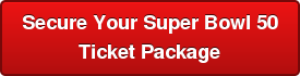 Secure Your Super Bowl 50 Ticket Package