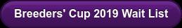 Breeders' Cup 2019 Wait List