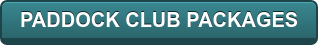 PADDOCK CLUB PACKAGES