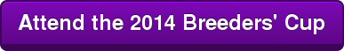 Attend the 2014 Breeders' Cup