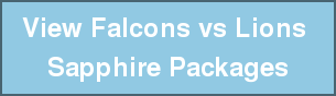 View Falcons vs Lions  Sapphire Packages