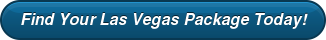 Find Your Las Vegas Package Today!