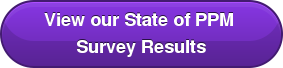 View our State of PPM Survey Results