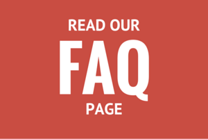 READ OUR FAQ PAGE