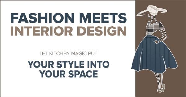Fashion Meets Interior Design by Kitchen Magic