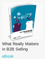 What Really Matters in B2B Selling