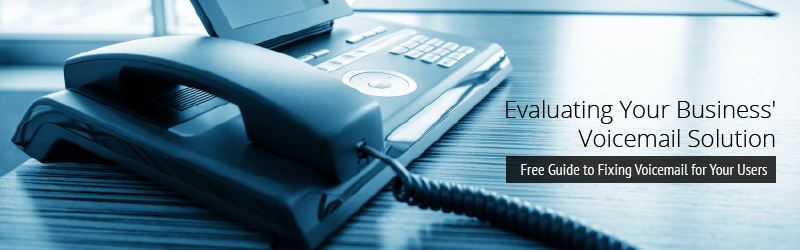 Explore your options for updating your organization's voicemail system.