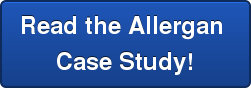 Read the Allergan  Case Study!