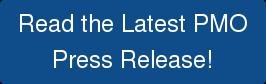 Read the Latest PMO PressRelease!