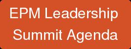 EPM Leadership  SummitAgenda