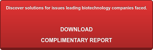 Discover solutions for issues  leading biotechnology companies faced.  DOWNLOAD  COMPLIMENTARY REPORT