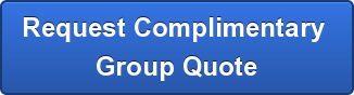 Request Complimentary  Group Quote