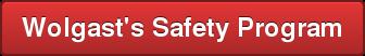 Wolgast\u0026#39\u003Bs Safety Program
