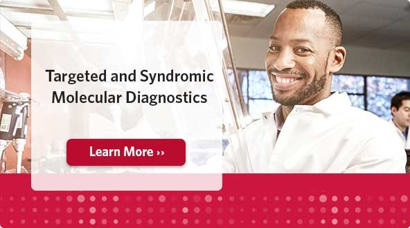 Targeted and Syndromic Molecular Diagnostics