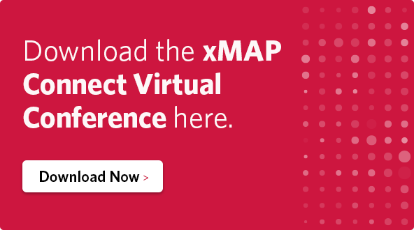 Download the xMAP Connect Virtual Conference here.